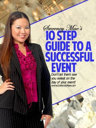 10 Step Guide To A Successful Event  by  Sweeney Montinola