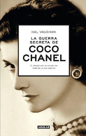 La guerra secreta de Coco Chanel Hal Vaughan