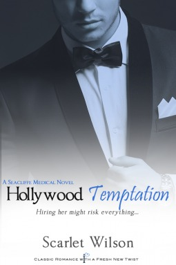 Hollywood Temptation (Seacliffe Medical, #2) Scarlet Wilson