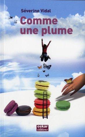 Comme une plume  by  Séverine Vidal