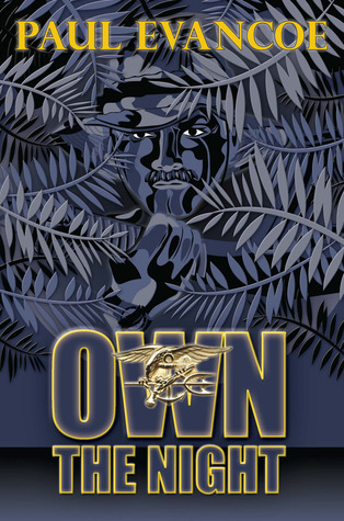 Own the Night  by  Paul Evancoe