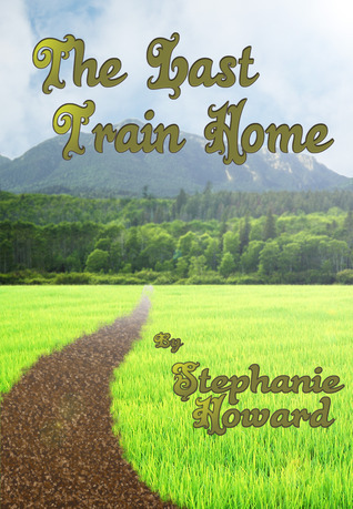The Last Train Home: A Short Story  by  Stephanie   Howard