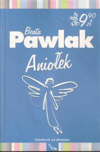 Aniołek  by  Beata Pawlak