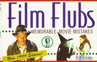 Film Flubs  by  Bill Givens