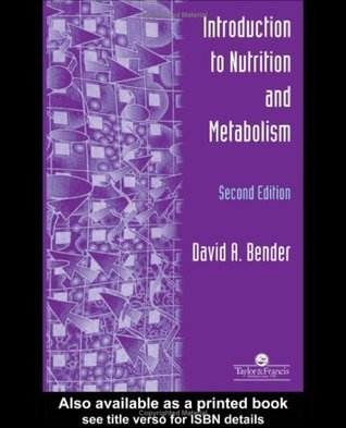 Introduction To Nutrition and Metabolism DAVID A.BENDER