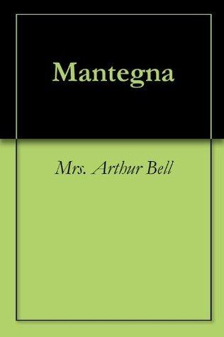 Mantegna Arthur H. Bell