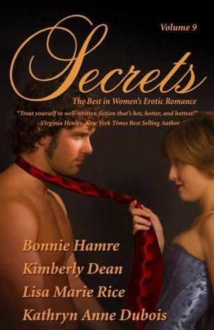 Secrets, Volume #9 Kathryn Anne Dubois