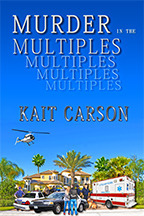 Murder in the Multiples (Book 2)  by  Kait Carson