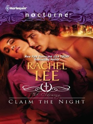 Claim the Night (Harlequin Nocturne #127)  by  Rachel Lee