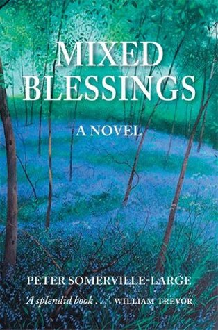 Mixed Blessings Peter Somerville-Large
