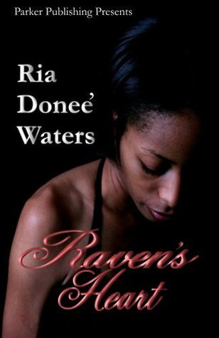 Ravens Heart Ria Donee Waters