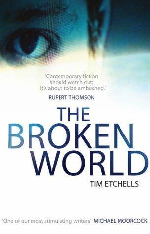 The Broken World  by  Tim Etchells