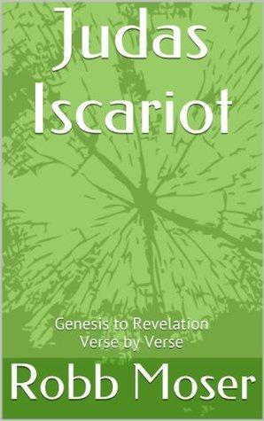 Judas Iscariot  by  Robb Moser