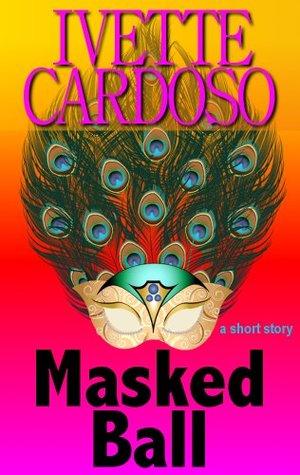 Masked Ball Ivette Cardoso
