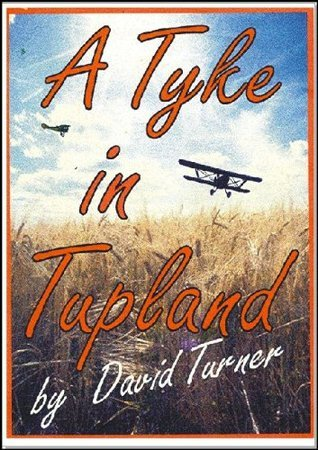 A Tyke In Tupland David Turner