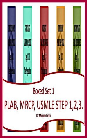 Boxed Set 1 PLAB, MRCP and USMLE Step 1, 2 and 3 Test Preparation Questions and Answers Miriam Kinai
