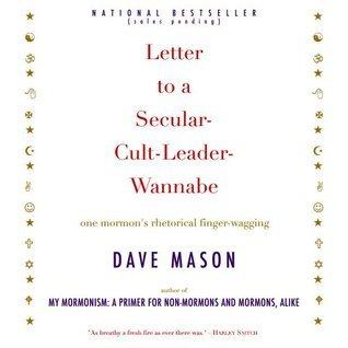 Letter to a Secular-Cult-Leader-Wannabe Dave Mason