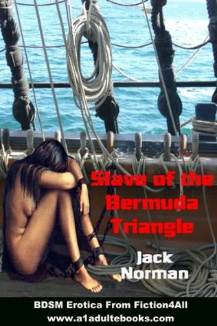 Slave Of The Bermuda Triangle  by  Jack Norman