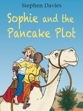 Sophie and the Pancake Plot Stephen     Davies