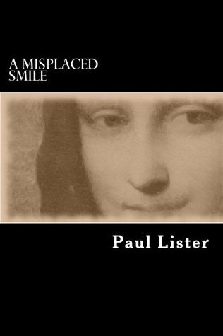 A misplaced smile Paul Lister