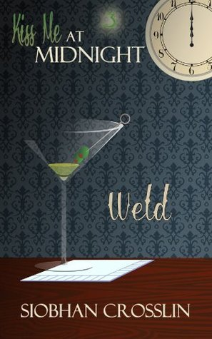 Weld  by  Siobhan Crosslin