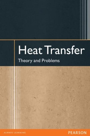 Heat Transfer: Theory and Problems  by  R. Rudramoorthy