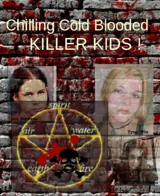 Chilling Cold Blooded Killer Kids Cathy Cavarzan