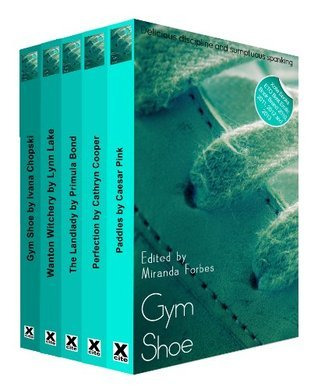 Gym Shoe - a collection of five erotic spanking stories  by  Ivana Chopski