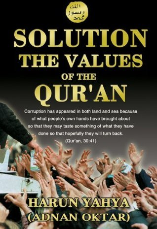 Solution: The Values of the Quran Harun Yahya