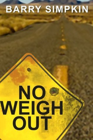 No Weigh Out  by  Barry Simpkin