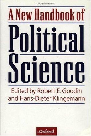 A New Handbook of Political Science Robert E. Goodin
