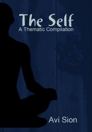 The Self  by  Avi Sion