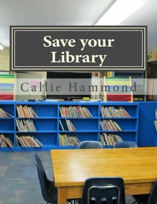 Save Your Library Callie Hammond
