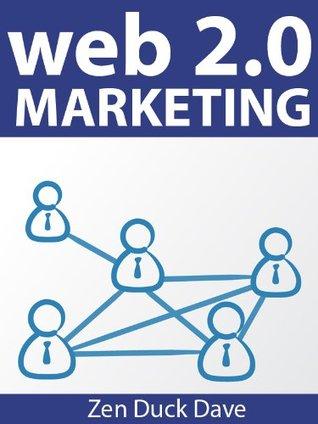 Web 2.0 Marketing Zen Duck Dave
