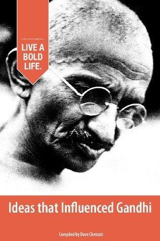 Ideas that Influenced Gandhi Dave Chetcuti