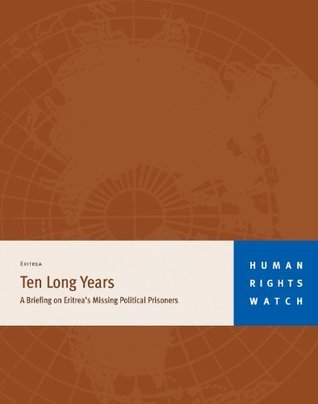 Ten Long Years  by  Human Rights Watch