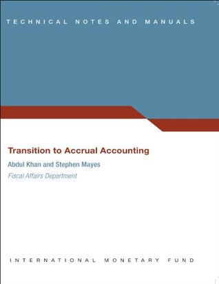 Transition to Accrual Accounting: 9  by  Abdul Khan
