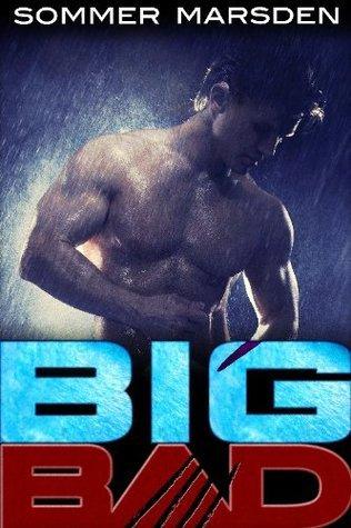 Big Bad  by  Sommer Marsden