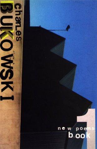 New Poems Book One: Bk. 1  by  Charles Bukowski