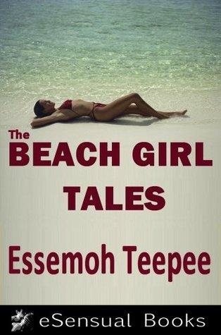 The Beach Girl Tales  by  Essemoh Teepee