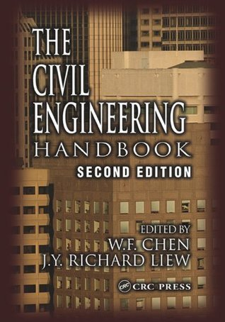 The Civil Engineering Handbook, Second Edition Wai-Fah Chen