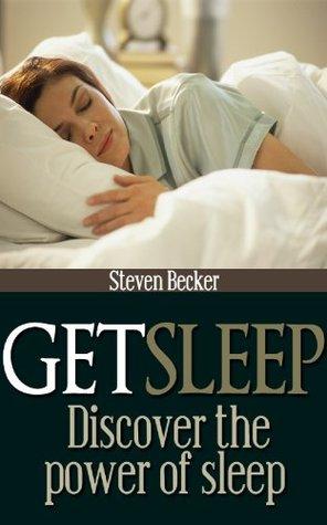 Get Sleep  by  Steven Becker