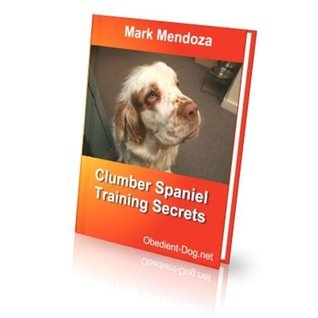 Clumber Spaniel Training Secrets  by  Mark Mendoza