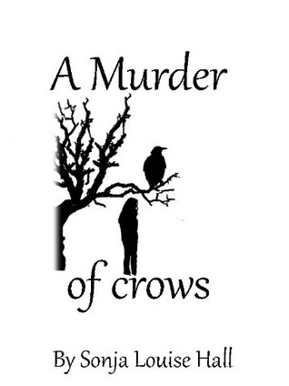 A Murder Of Crows S.L. Hall