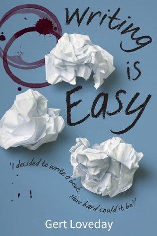 Writing is Easy Gert Loveday