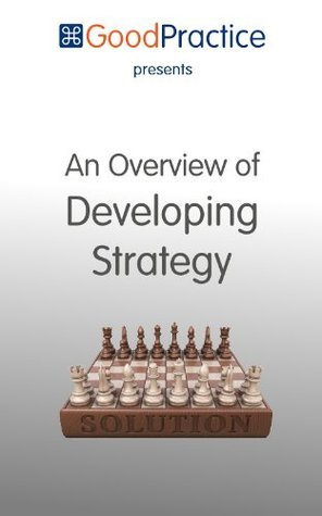 An Overview Of Developing Strategy Lee Murphy