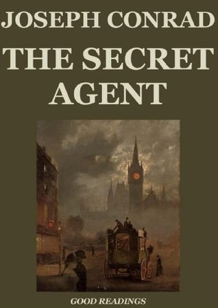 The Secret Agent (Annotated Edition) Joseph Conrad
