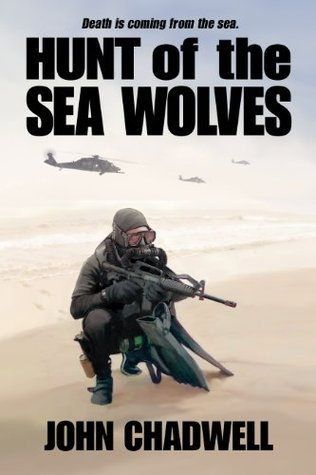 Hunt of the Sea Wolves John Chadwell
