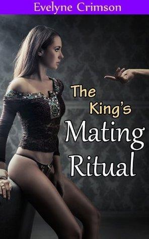 The Kings Mating Ritual Evelyne Crimson