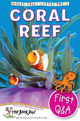 First Q&A: Coral Reef Miles Kelly